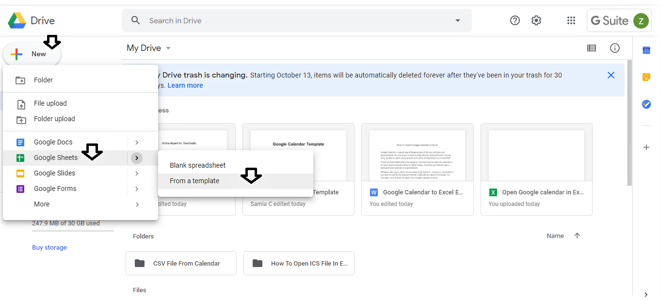 Click the New tab from the sidebar, select Google Sheets, then click on From a template.