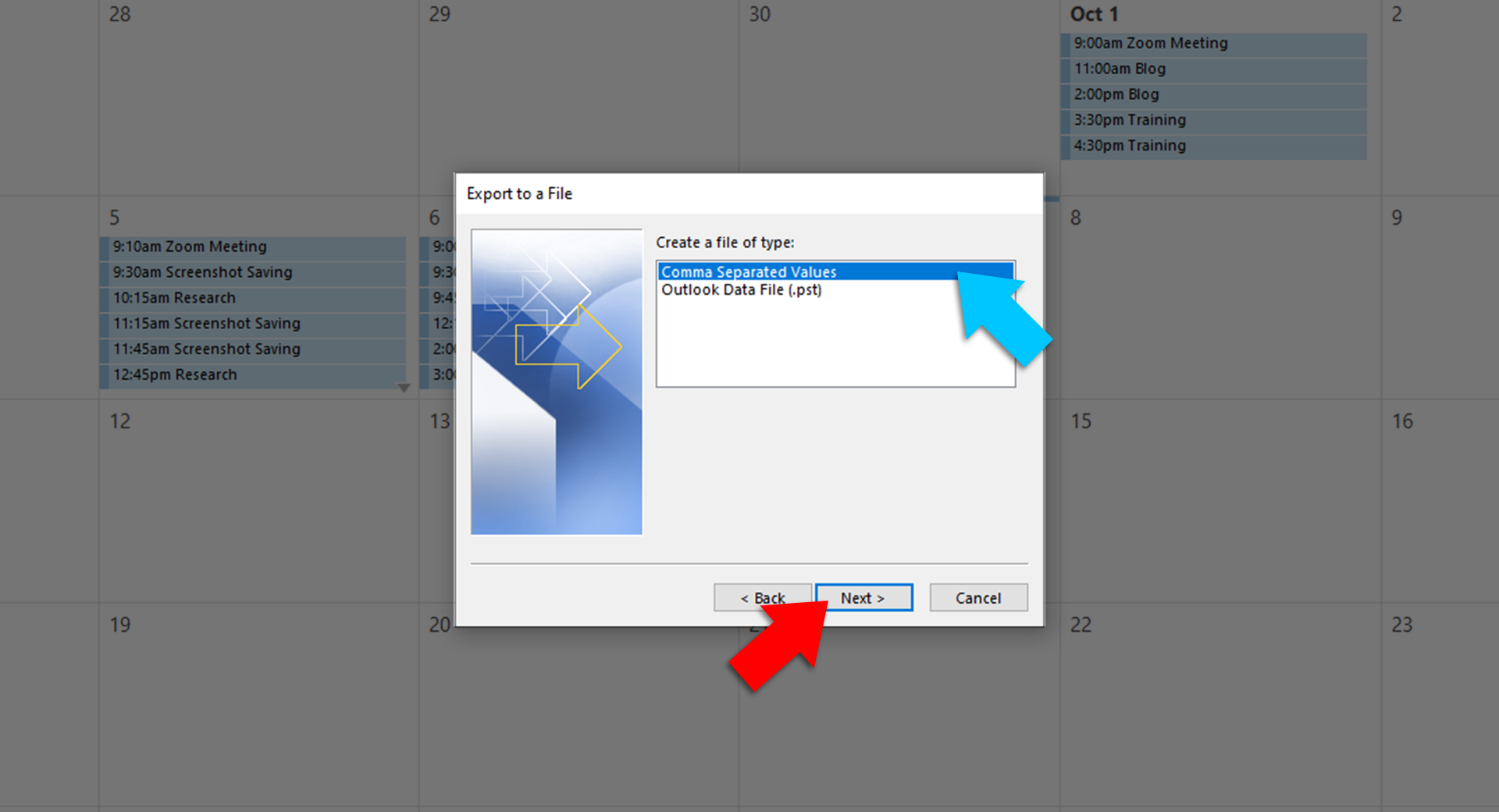 Choose the Comma Separated Values option and click Next. From the Personal Folders, select the Calendar option and click Next.