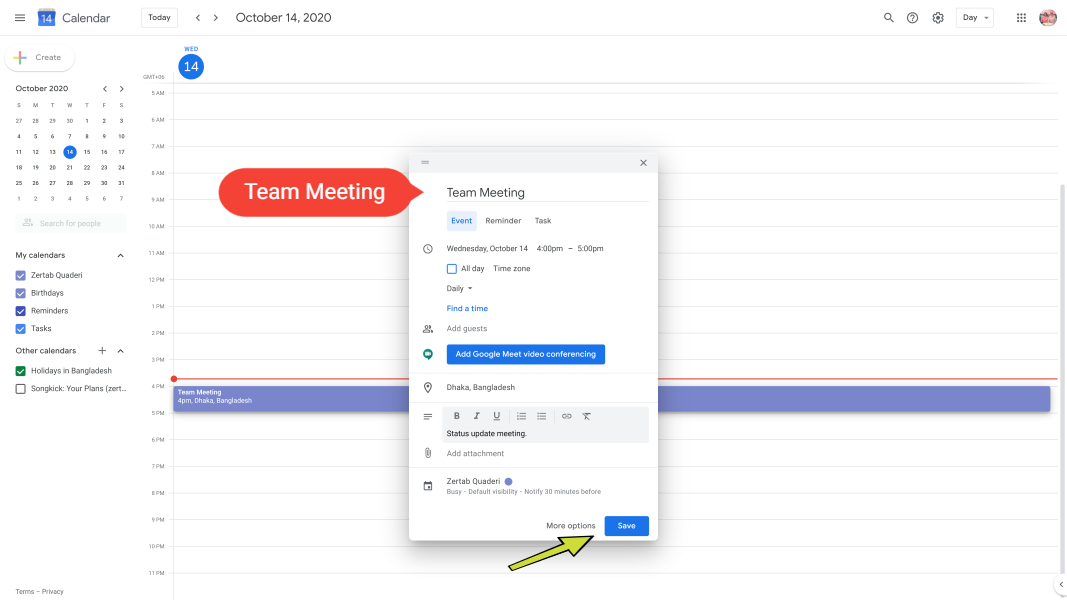 Create an event in your calendar, add location, description, etc. and click the Save button.