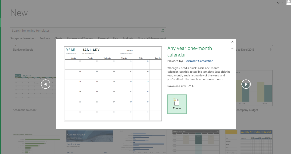 From the many templates, choose one that suits your needs – a monthly or a yearly excel calendar template. Click Create.