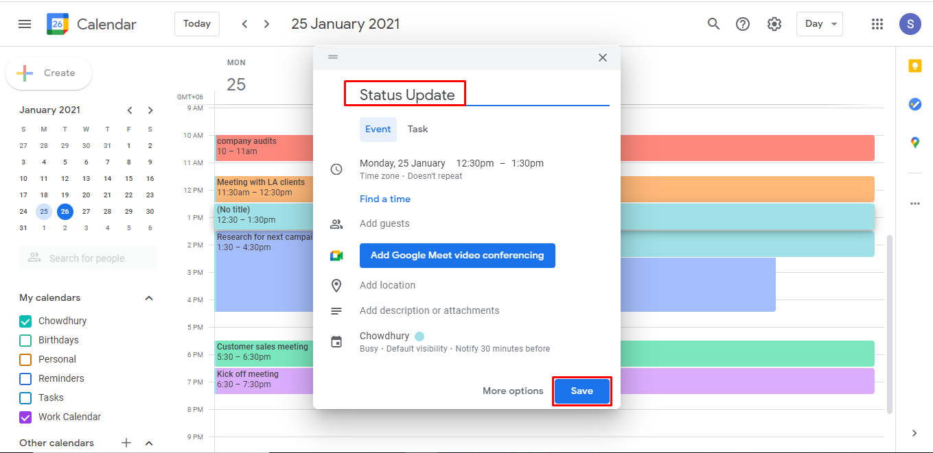 Create an event on your calendar by clicking on a time, adding the name of the event, and clicking the Save button on the bottom right.