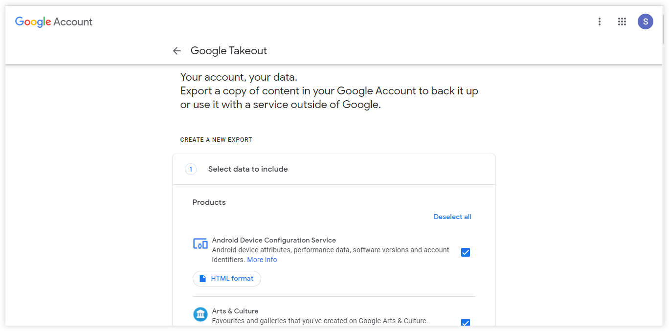 Go to https://takeout.google.com/ to select the data from Google products that you want to export. Make sure that only the data that you want to download has the box beside it checked. Therefore, keep the box beside Tasks checked.